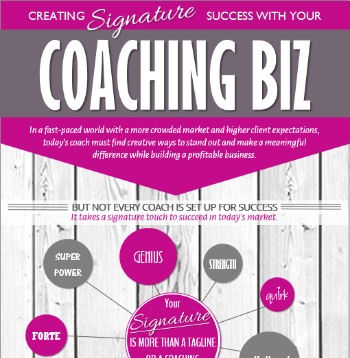 Creating Signature Success With Your Coaching Biz